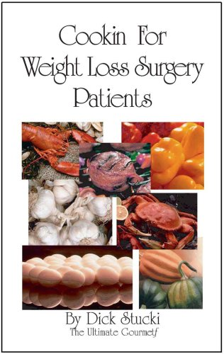 9780925838148: Cooking For Weight Loss Surgery Patients