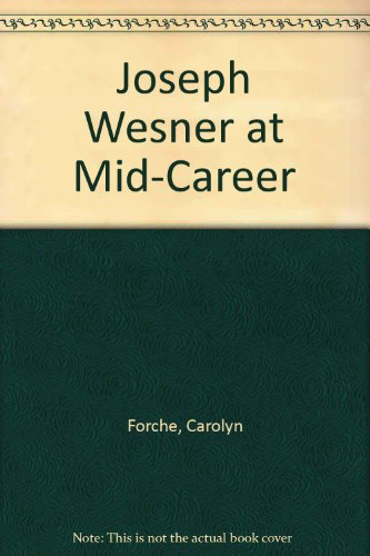 9780925859044: Joseph Wesner at Mid-Career
