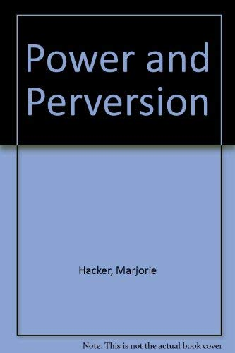 9780925861009: Power and Perversion