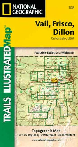 National Geographic, Trails Illustrated, Vail, Frisco, Dillon: Colorado, USA (Trails Illustrated - ...