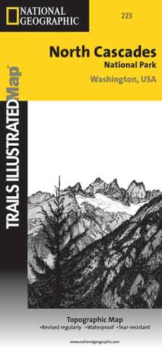 9780925873705: National Geographic Trails Illustrated North Cascades National Park Washington, USA: Topo Map (Trails Illustrated - Topo Maps USA)