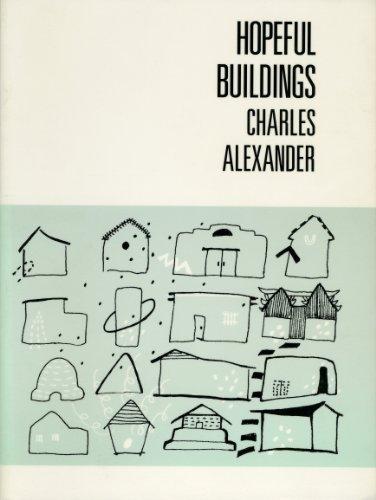 Hopeful Buildings (9780925904034) by Charles Alexander
