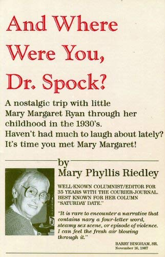 9780925928085: And Where Were You, Dr. Spock?