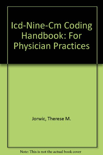 9780925968050: Icd-Nine-Cm Coding Handbook: For Physician Practices
