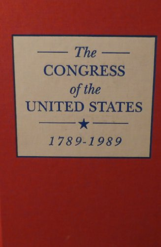 The United States Congress, The Electoral Connection 1789-1989 (Volume Two): Joel Silbey (Editor)