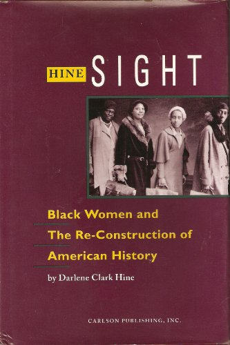 Hine Sight: Black Women and the Re-Construction of American History