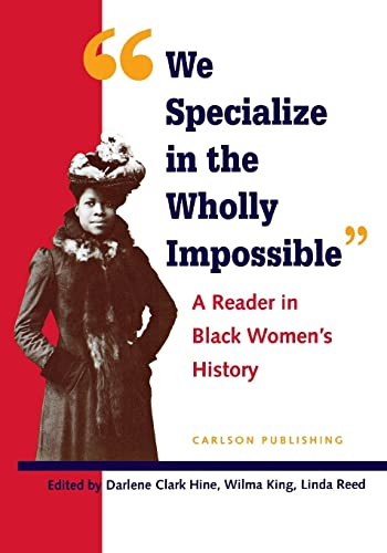 "9780926019812: ""We Specialise in the Wholly Impossible"": A Reader in Black Women's History (Black Women in United States History)"
