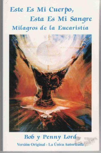 9780926143036: This Is My Body, This Is My Blood: Miracles of the Eucharist