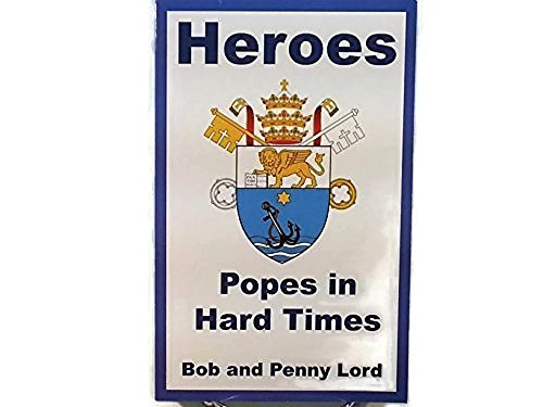 9780926143982: Heroes - Popes in Hard Times