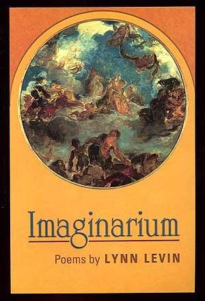 Imaginarium: Poems: Levin, Lynn