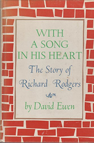 9780926251816: With a Song in His Heart The Story of Richard Rodgers