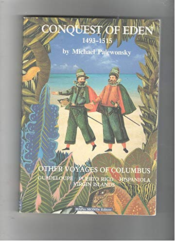 Conquest of Eden 1493-1515: Other Voyages of Columbus