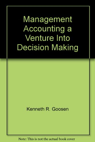 9780926332089: Management Accounting a Venture Into Decision Making