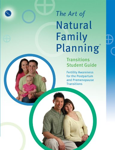 9780926412002: The Art of Natural Family Planning Transitions Student Guide