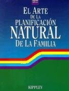 9780926412170: El Arte de La Planificacion Natural de La Familia (Spanish Edition)
