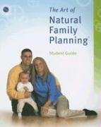 The Art of Natural Family Planning (Paperback)