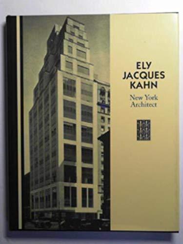9780926494046: Ely Jacques Kahn: New York Architect (Acanthus Pr Reprint Series. 20th Century-Landmarks in Design, Vol 4)