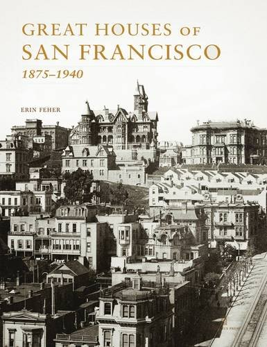 9780926494299: Great Houses of San Francisco