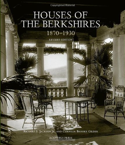 9780926494824: Houses of the Berkshires, 1870-1930