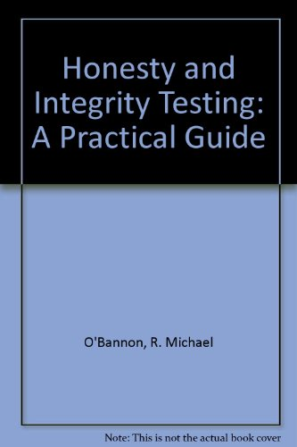 9780926505025: Honesty and Integrity Testing: A Practical Guide
