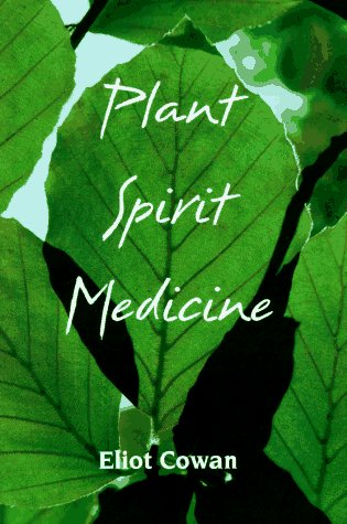 9780926524095: Plant Spirit Medicine: Healing with the Power of Plants
