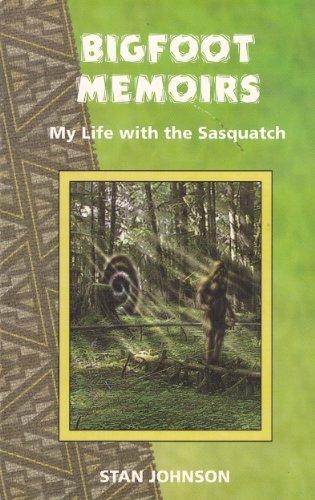 9780926524248: Bigfoot Memoirs: My Life with the Sasquatch