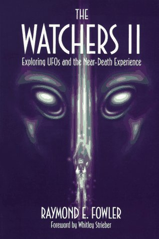9780926524309: The Watchers 2: Exploring UFOs and the Near-Death Experience
