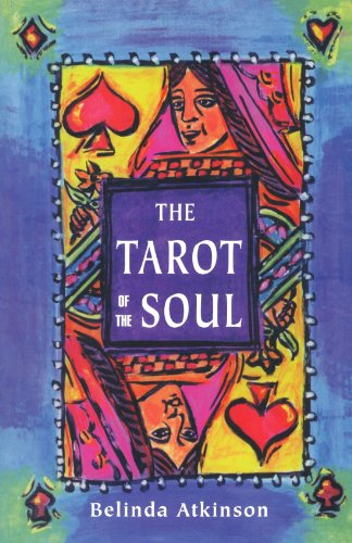 9780926524323: Tarot of the Soul: How to Uncover the Secret