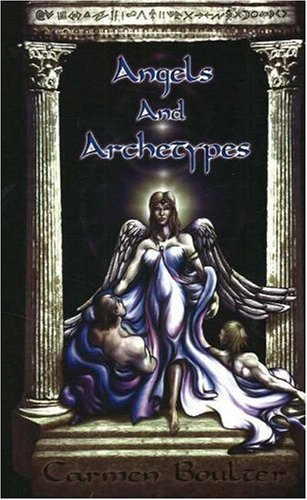 9780926524385: Angels and Archetypes: An Evolutionary Map of Feminine Consciousness (New Millenium Library)