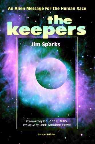 9780926524682: The Keepers: An Alien Message for the Human Race