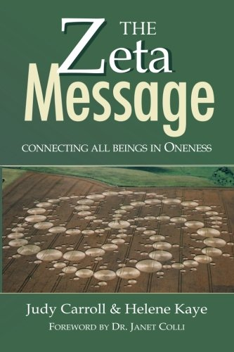 9780926524705: The Zeta Message: Connecting All Beings in Oneness