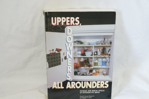 9780926544116: Uppers, Downers, All Arounders