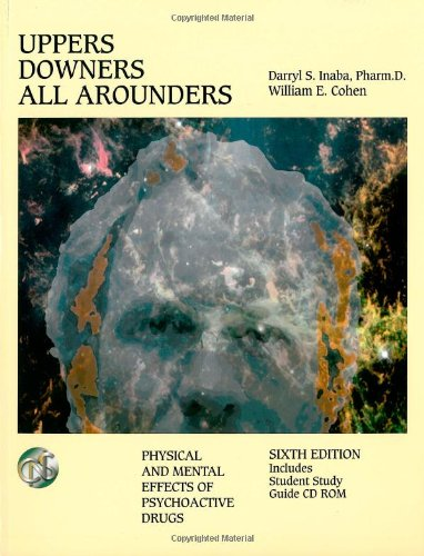 9780926544284: Uppers, Downers, All Arounders: Physical and Mental Effects of Psychoactive Drugs