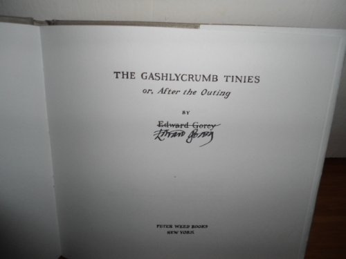 9780926637016: Gashlycrumb Tinies: Or After the Outing
