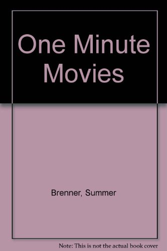 One Minute Movies: Brenner, Summer