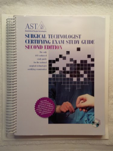 Surgical Technologist Certifying Exam Study Guide (0926805401) by Association of Surgical Technologists