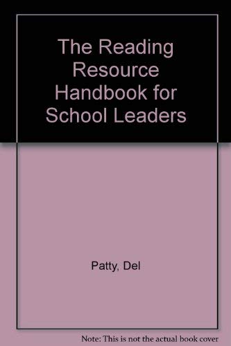 The Reading Resource Handbook for School Leaders: Del Patty, Janet