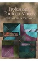 Professional Portfolio Models: Applications in Education: Maureen McLaughlin, Mary