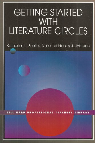 9780926842977: Getting Started With Literature Circles (Bill Harp Professional Teachers Library)