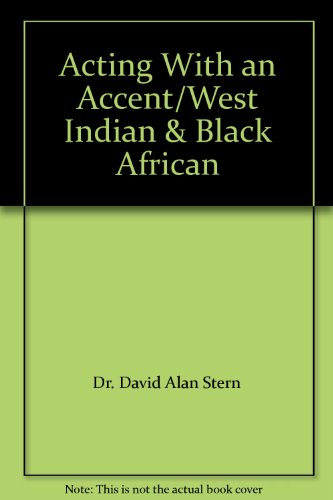 9780926862227: Acting With an Accent/West Indian & Black African