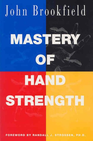 9780926888036: Mastery of Hand Strength