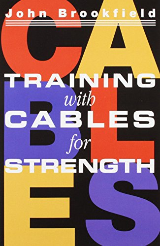 9780926888104: Training With Cables For Strength