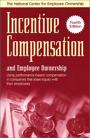 9780926902787: Incentive Compensation and Employee Ownership