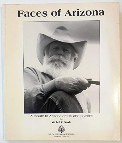 Faces of Arizona: A Tribute to Arizona Artists and Patrons: Sarda, Michel F.