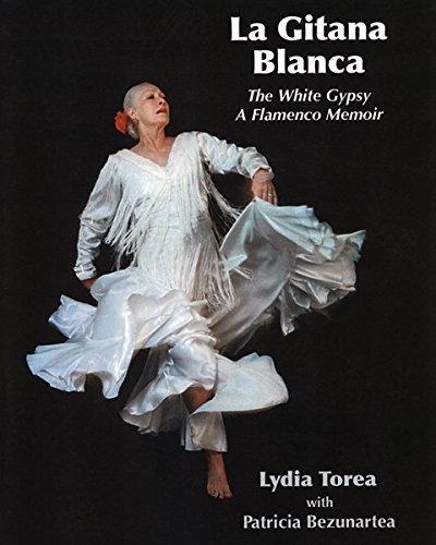 9780927015370: La Gitana Blanca, The White Gypsy: A Flamenco Memoir