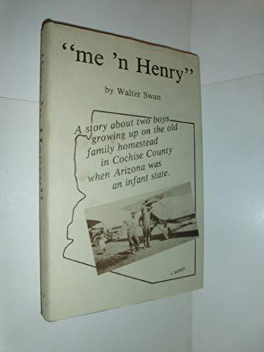 Me 'n Henry: Walter Swan
