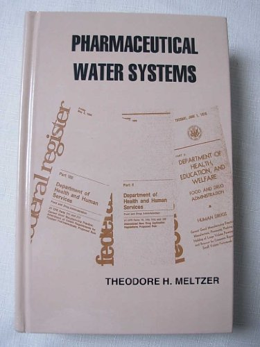 Pharmaceutical Water Systems: Meltzer, Theodore H.