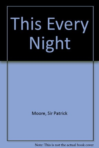 This Every Night (9780927200066) by Patrick Moore