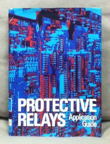 9780927510257: Protective Relays Application Guide