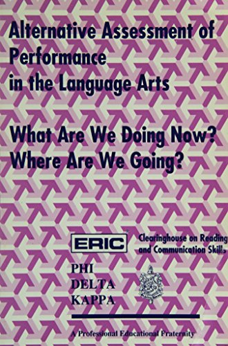 Alternative Assessment of Performance in the Language Arts: Proceedings